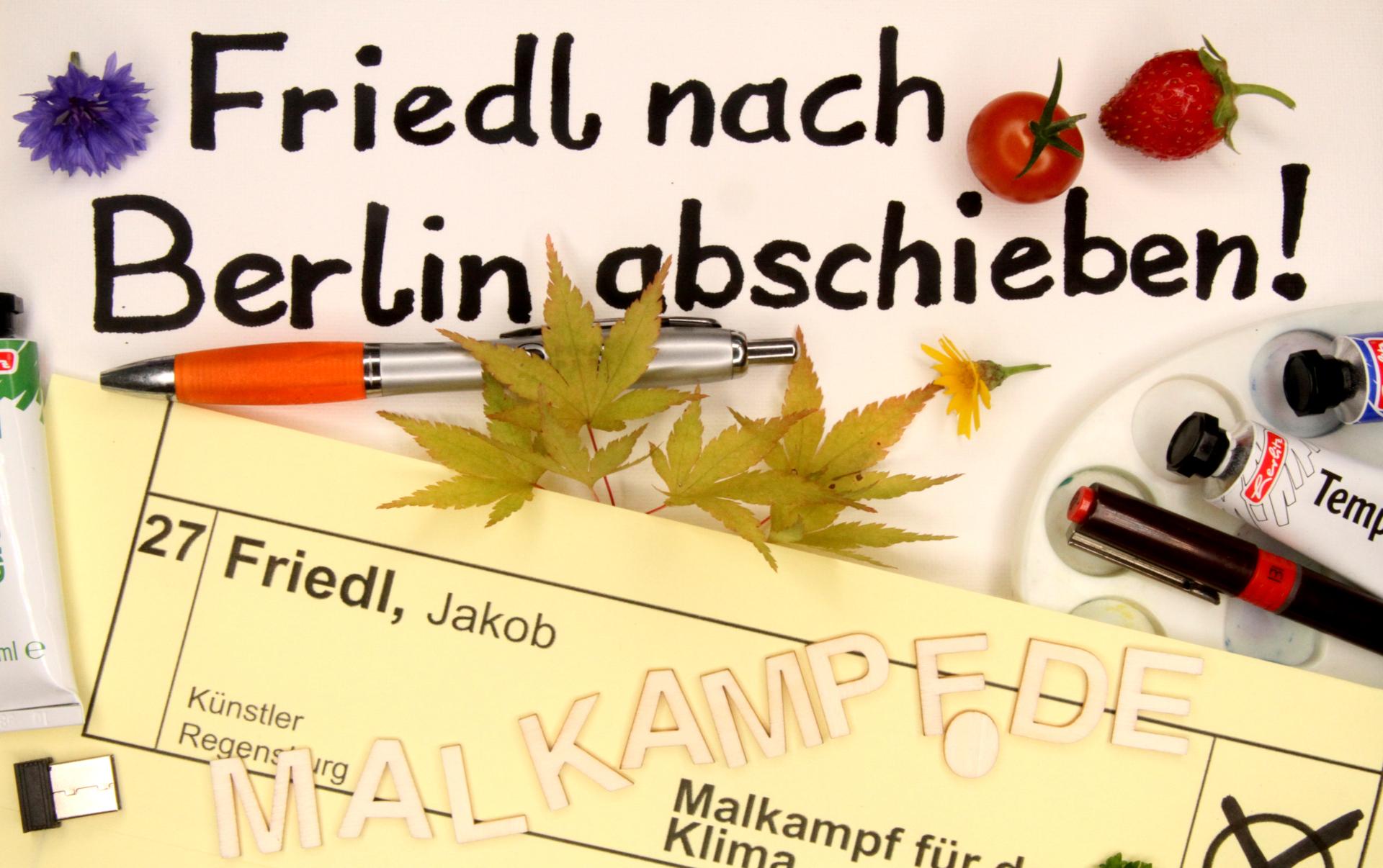 Friedl nach Berlin abschieben - Direktkandidat Bundestag 2021 Regensburg